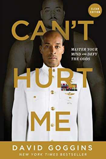9781544507859-1544507852-Can't Hurt Me: Master Your Mind and Defy the Odds - Clean Edition