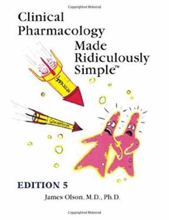 9781935660378-1935660373-Clinical Pharmacology Made Ridiculously Simple