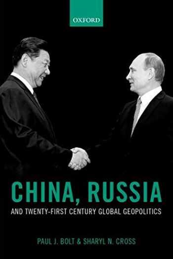 9780198719519-0198719515-China, Russia, and Twenty-First Century Global Geopolitics