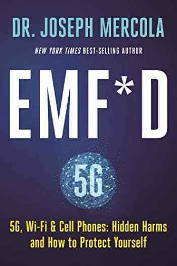 9781401958756-1401958753-EMF*D: 5G, Wi-Fi & Cell Phones: Hidden Harms and How to Protect Yourself