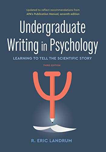 9781433833892-1433833891-Undergraduate Writing in Psychology: Learning to Tell the Scientific Story