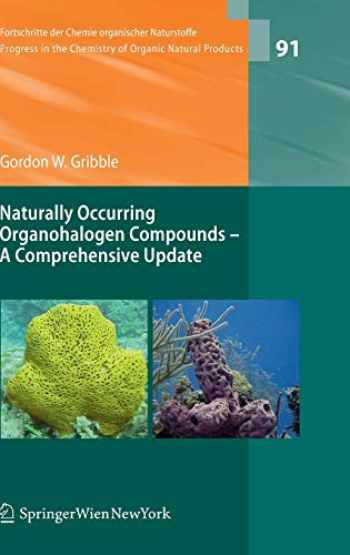 9783211993224-3211993223-Naturally Occurring Organohalogen Compounds - A Comprehensive Update (Fortschritte der Chemie organischer Naturstoffe Progress in the Chemistry of Organic Natural Products (91))