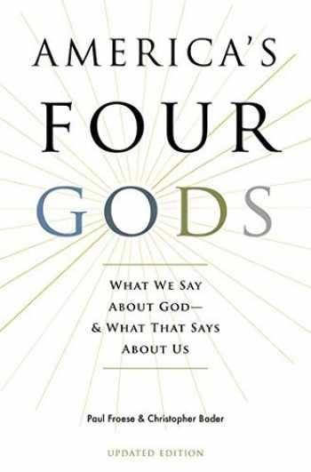 9780190248857-0190248858-America's Four Gods: What We Say About God--And What That Says About Us