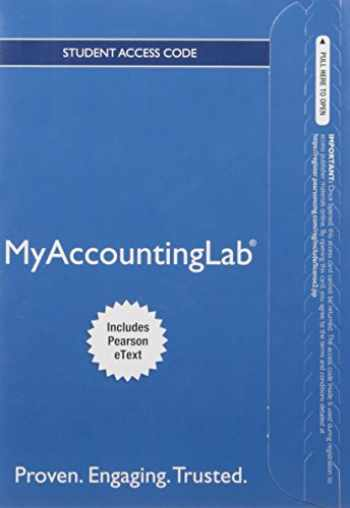 9780134160573-0134160576-MyLab Accounting with Pearson eText -- Access Card -- for Financial Accounting