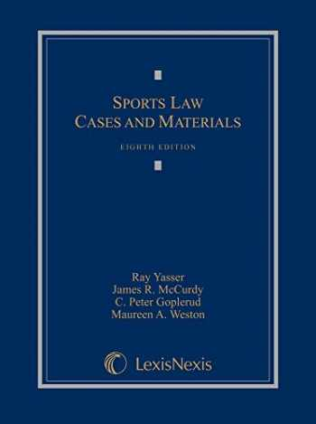 9781632833884-1632833883-Sports Law: Cases and Materials