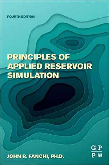 9780128155639-0128155639-Principles of Applied Reservoir Simulation