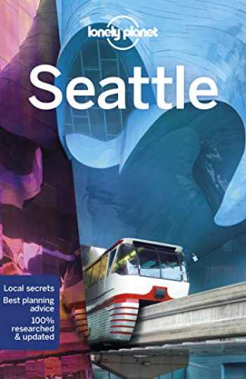 9781787013605-178701360X-Lonely Planet Seattle (City Guide)