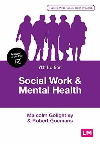9781526469762-1526469766-Social Work and Mental Health (Transforming Social Work Practice Series)
