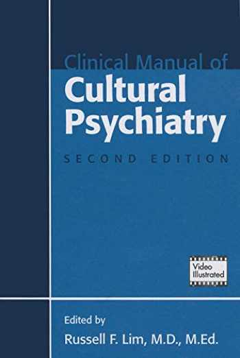 9781585624393-158562439X-Clinical Manual of Cultural Psychiatry, Second Edition