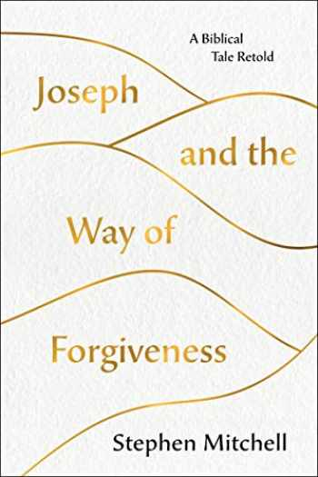 9781250237521-1250237521-Joseph and the Way of Forgiveness: A Story About Letting Go