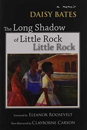 9781557288639-1557288631-The Long Shadow of Little Rock: A Memoir