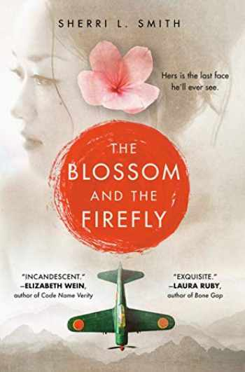 9781524737900-1524737909-The Blossom and the Firefly