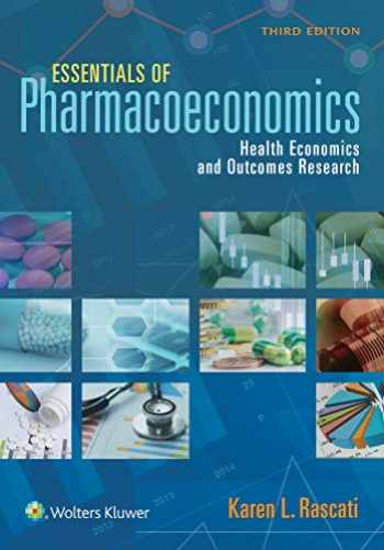 9781975139445-1975139445-Essentials of Pharmacoeconomics
