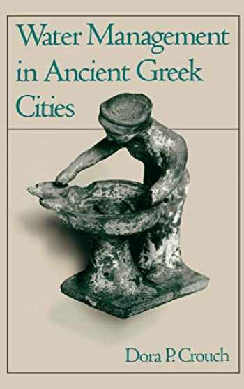 9780195072808-0195072804-Water Management in Ancient Greek Cities