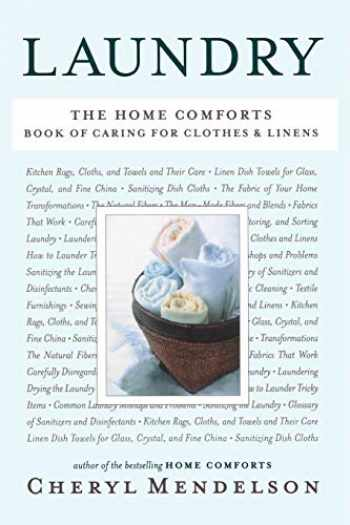9780743271462-0743271467-Laundry: The Home Comforts Book of Caring for Clothes and Linens