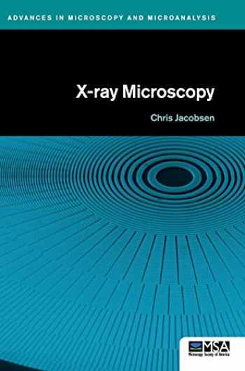 9781107076570-1107076579-X-ray Microscopy (Advances in Microscopy and Microanalysis)