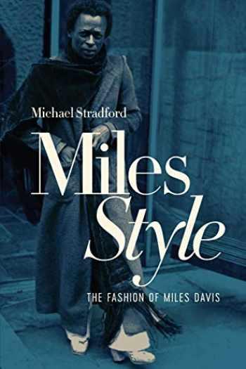 9781647865573-1647865573-MilesStyle: The Fashion of Miles Davis
