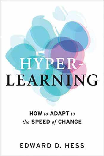 9781523089246-1523089245-Hyper-Learning: How to Adapt to the Speed of Change