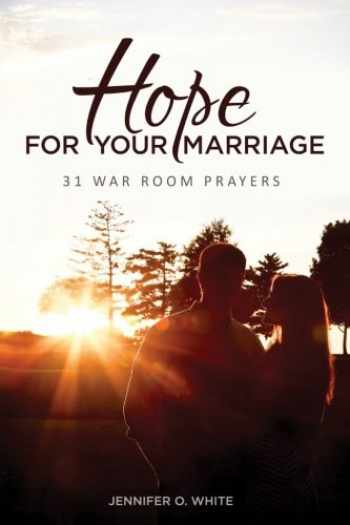 9780999116104-099911610X-Hope for Your Marriage: 31 War Room Prayers