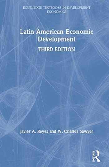 9781138388406-1138388408-Latin American Economic Development (Routledge Textbooks in Development Economics)