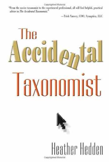 9781573873970-1573873977-The Accidental Taxonomist