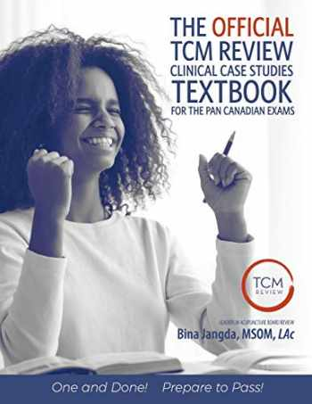 9781693872150-1693872153-The Official TCM Review Clinical Case Studies Textbook: for the Pan Canadian Exams