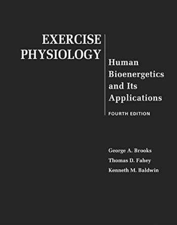 9780072556421-0072556420-Exercise Physiology: Human Bioenergetics and Its Applications