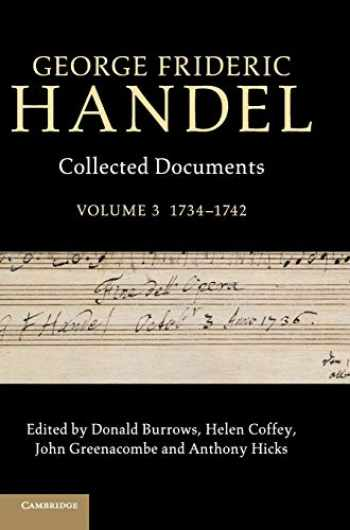 9781107019553-1107019559-George Frideric Handel: Volume 3, 1734-1742: Collected Documents