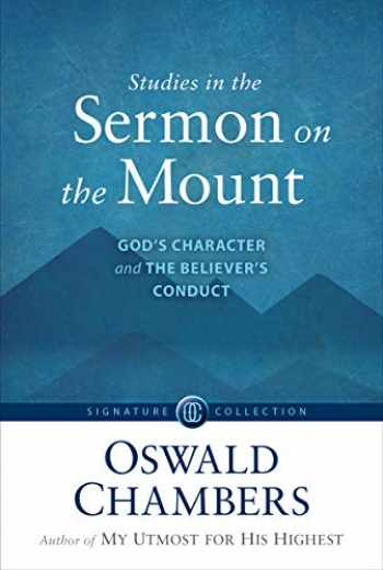 9781627079853-1627079858-Studies in the Sermon on the Mount: God's Character and the Believer's Conduct (Signature Collection)