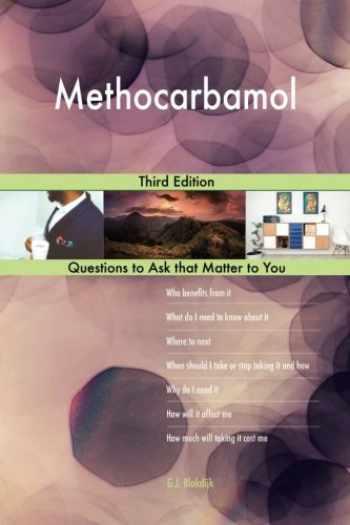 9781984978226-1984978225-Methocarbamol; Third Edition
