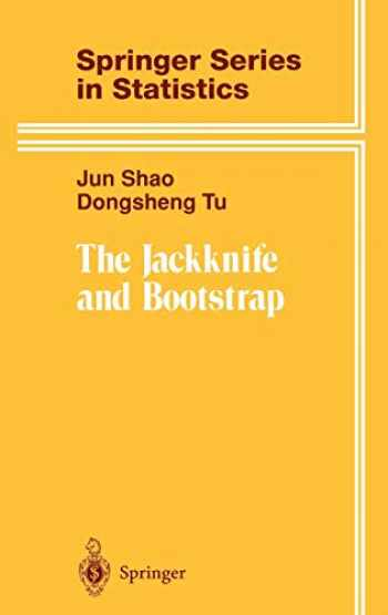 9780387945156-0387945156-The Jackknife and Bootstrap (Springer Series in Statistics)