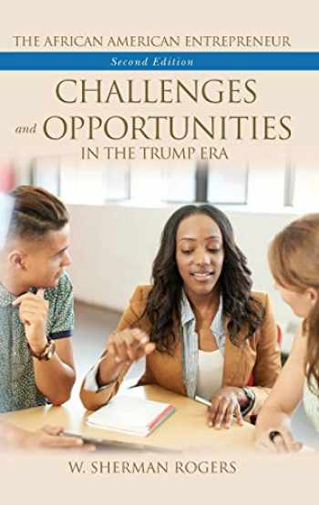 9781440865602-1440865604-The African American Entrepreneur: Challenges and Opportunities in the Trump Era, 2nd Edition