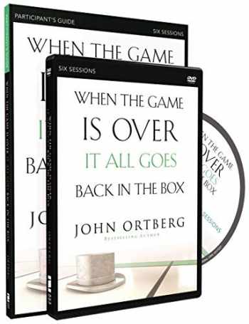 9780310810186-0310810183-When the Game Is Over, It All Goes Back in the Box Participant's Guide with DVD: Six Sessions on Living Life in the Light of Eternity