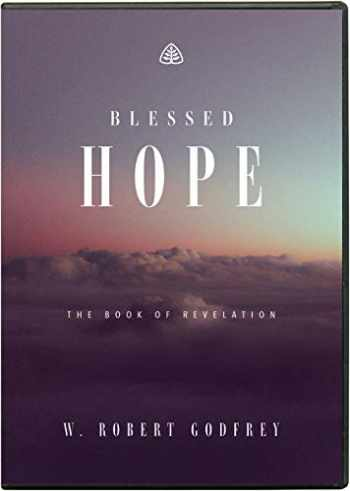9781642892512-1642892513-Blessed Hope: The Book of Revelation