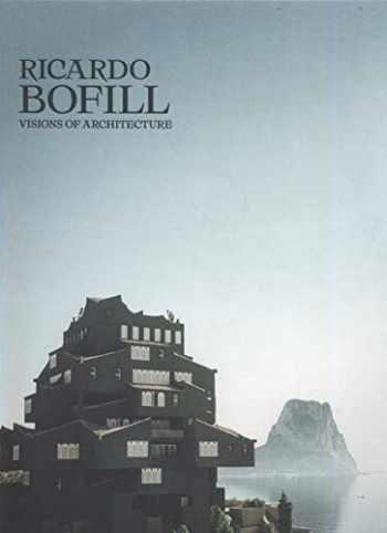 9783899559408-3899559401-Ricardo Bofill: Visions of Architecture