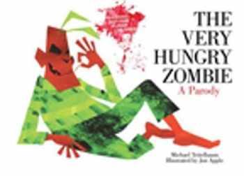 9781620871829-1620871823-The Very Hungry Zombie: A Parody