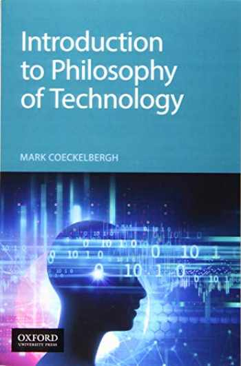 9780190939809-019093980X-Introduction to Philosophy of Technology