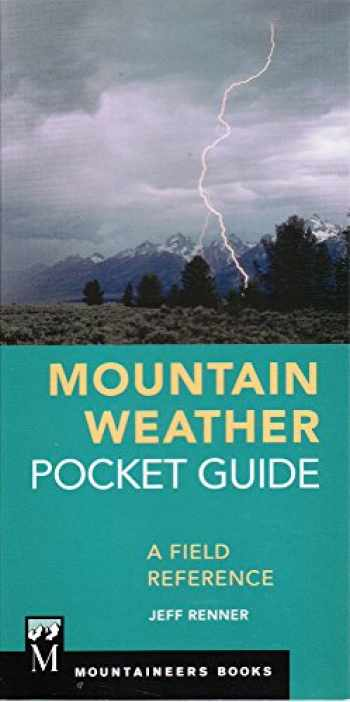 9781680510935-1680510932-Mountain Weather Pocket Guide: A Field Reference