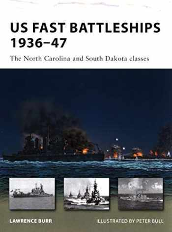 9781846035104-1846035104-US Fast Battleships 1936–47: The North Carolina and South Dakota classes (New Vanguard)