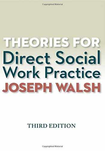 9781285750248-1285750241-Theories for Direct Social Work Practice