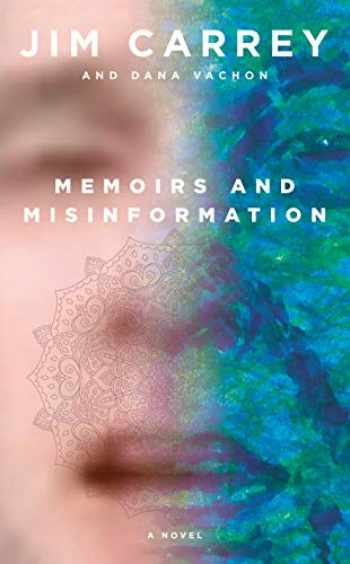 9780525655978-0525655972-Memoirs and Misinformation: A novel
