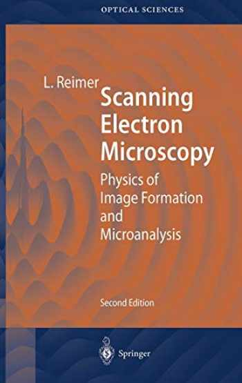 9783540639763-3540639764-Scanning Electron Microscopy: Physics of Image Formation and Microanalysis (Springer Series in Optical Sciences (45))