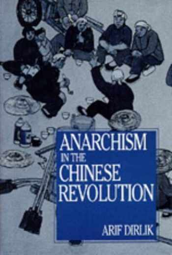 9780520082649-0520082648-Anarchism in the Chinese Revolution