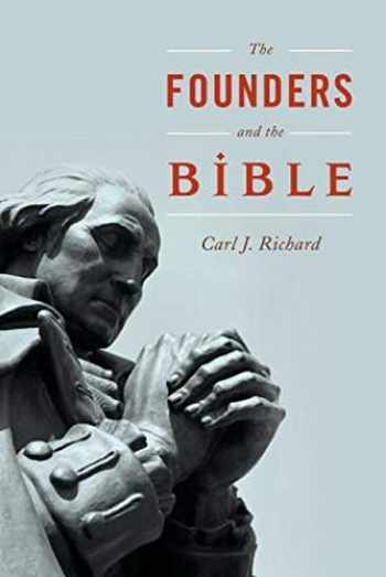 9781442254640-1442254645-The Founders and the Bible