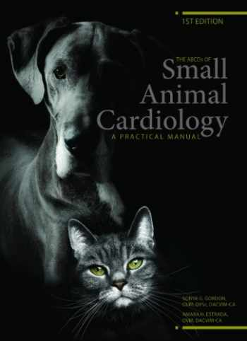 9781926861005-1926861000-The ABCDs of Small Animal Cardiology, A Practical Manual