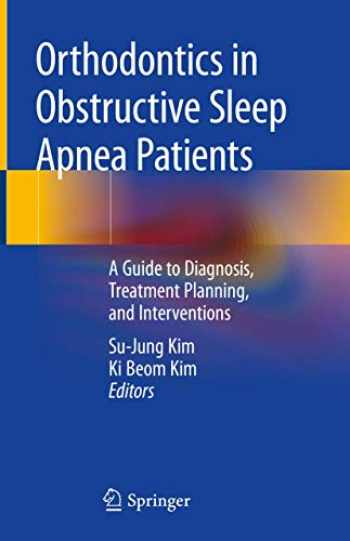 9783030244125-3030244121-Orthodontics in Obstructive Sleep Apnea Patients: A Guide to Diagnosis, Treatment Planning, and Interventions