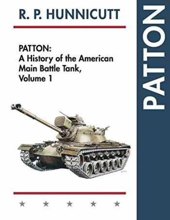 9781626548794-162654879X-Patton: A History of the American Main Battle Tank