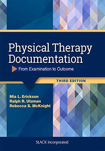 9781630916268-1630916269-Physical Therapy Documentation (From Examination to Outcome)