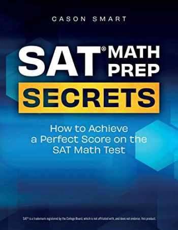 9781709129520-1709129522-SAT Math Prep Secrets: How to Achieve a Perfect Score on the SAT Math Test