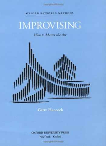 9780193858817-0193858819-Improvising: How to Master the Art